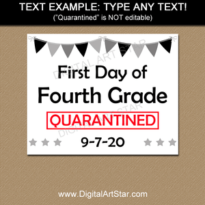 Black and White Quarantine First Day of 4th Grade Sign