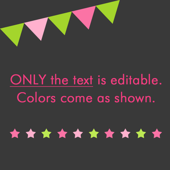 Editable Text - Only the Text is Editable - Colors Come as Shown
