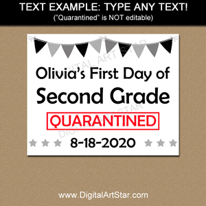 Editable First Day of School Sign Quarantine