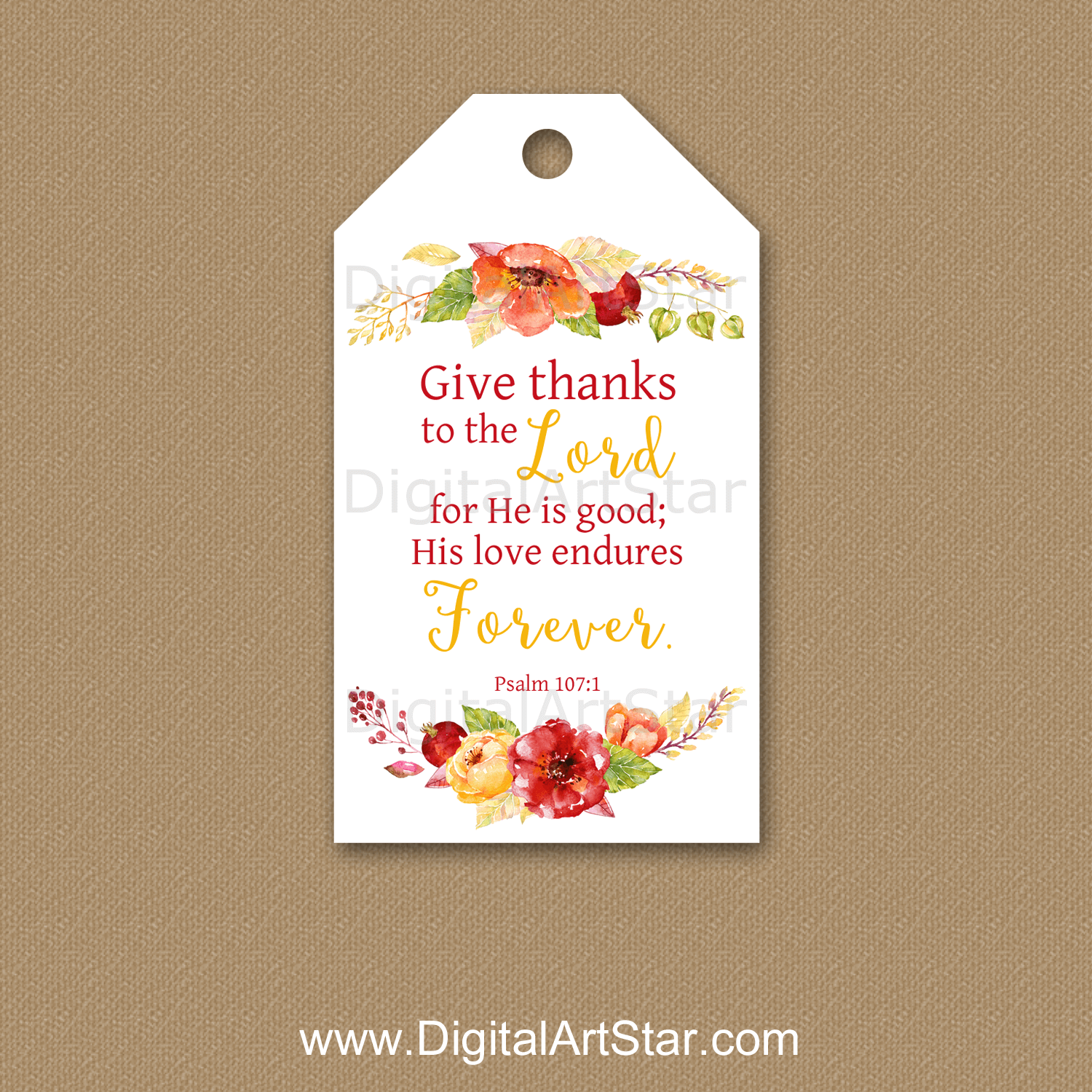 Give Thanks to the Lord Psalm 107 - Floral Gift Tag Download
