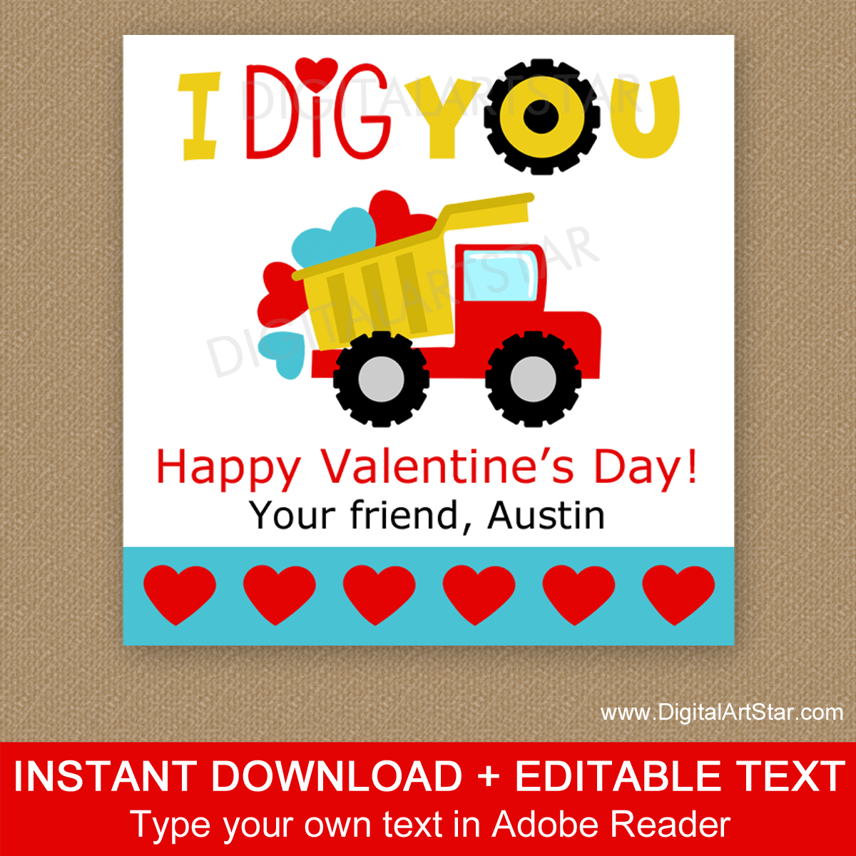 I Dig You Dump Truck Valentine Printable Favor Stickers