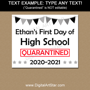 Printable First Day of 9th Grade Sign Quarantine