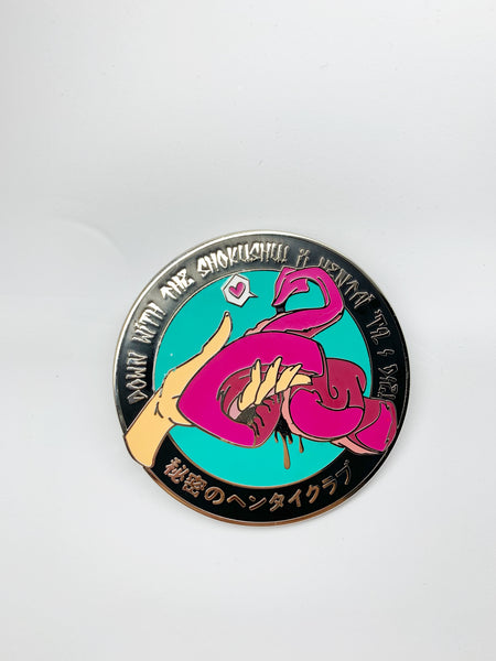 "LOWKEY! ""DOWN WITH THE TENTACLE!"" PIN"