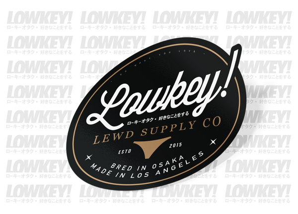 LOWKEY! LEWD SUPPLY CO. SLAP