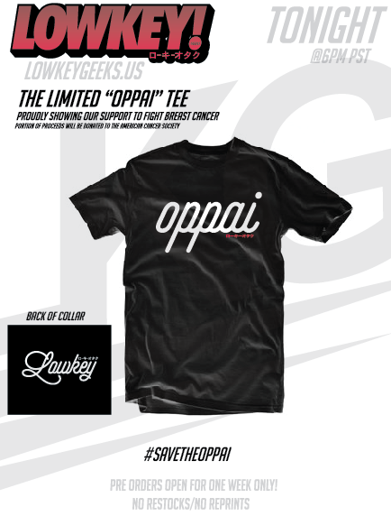 "***PRE-ORDER*** - ""SAVE THE OPPAI"" TEE"
