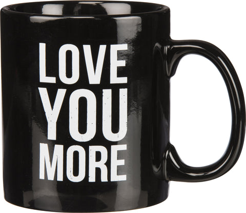 Coffee Mug- Love You More