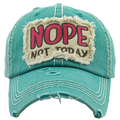 BALL CAP NOPE NOT TODAY TURQUOISE S20
