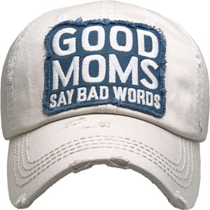 Vintage Distressed Baseball Cap Good Moms Say Bad Words Stone S21