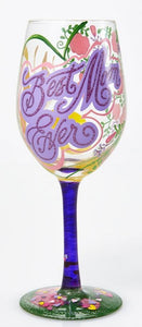LOLITA GLASS WINE GLASS BEST MOM EVER