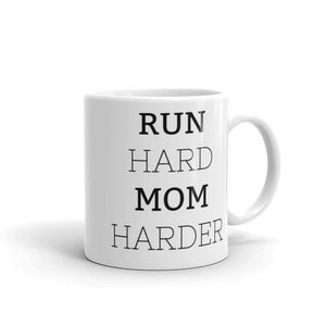 Run Hard // Mom Harder Mug