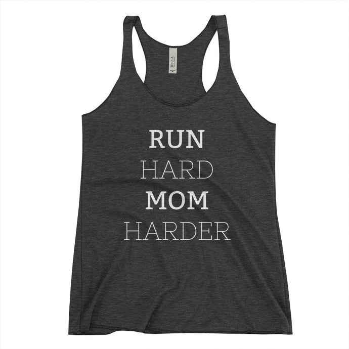 Run Hard Mom Harder Tank