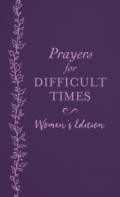 Prayers for Difficult Times - Women's Edition