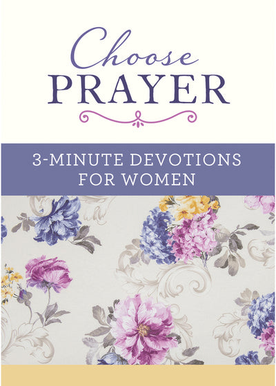 3 - Minute Devotions for Women | Choose Prayer