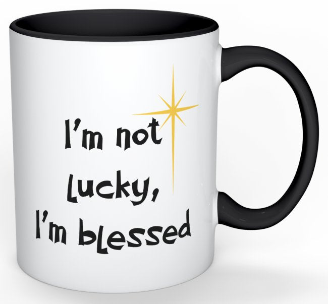 I'm Not Lucky, I'm Blessed - Black