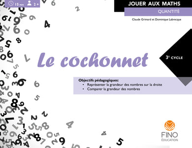 Le cochonnet 3e cycle - Collection Jouer aux maths