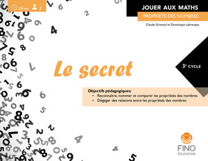 Le secret 3e cycle - Collection Jouer aux maths