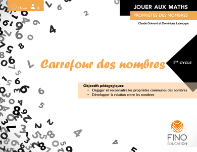 Carrefour des nombres cycles 1, 2, 3 - Collection Jouer aux maths