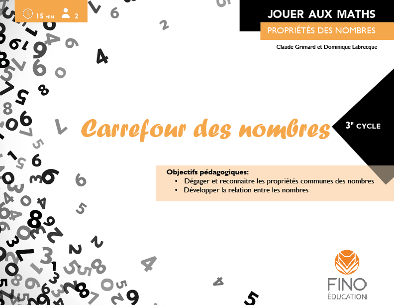 Carrefour des nombres 3e cycle - Collection Jouer aux maths