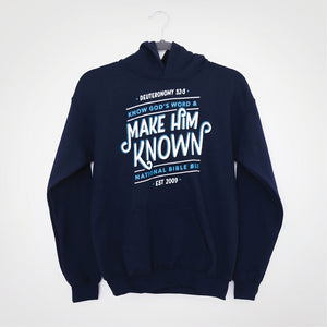 Make Him Known Hoodie