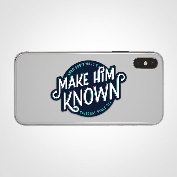 Make Him Known Sticker