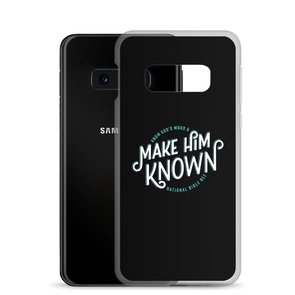 Make Him Known Samsung Case