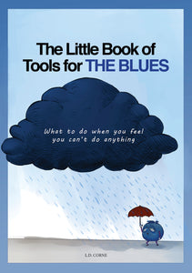 The Little Book of Tools for the Blues
