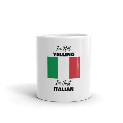 I'm Not Yelling Coffee Mug - Hardcore Italians