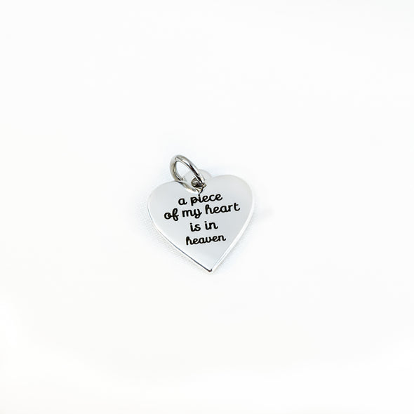 'a piece of my heart is in heaven' (TM) Charm