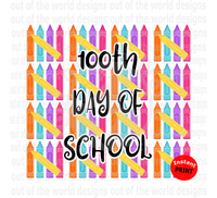100th Day Of School (Instant Print) Digital Download