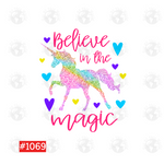 Sublimation print - Believe in the magic #1069