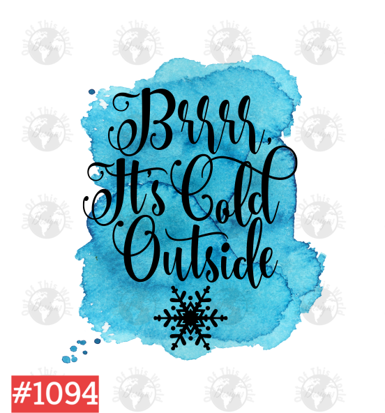 Sublimation print  -  Brrr it's cold outside #1094