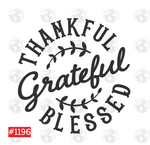 Sublimation print  - Thankful Grateful Blessed #1196