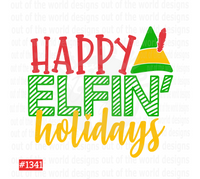 Sublimation print - Happy Elfin Holidays #1341