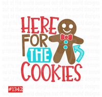 Sublimation print  - Here for the cookies #1342
