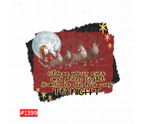 Sublimation print  - Santas on his way tonight (great for pillow cases) #1399