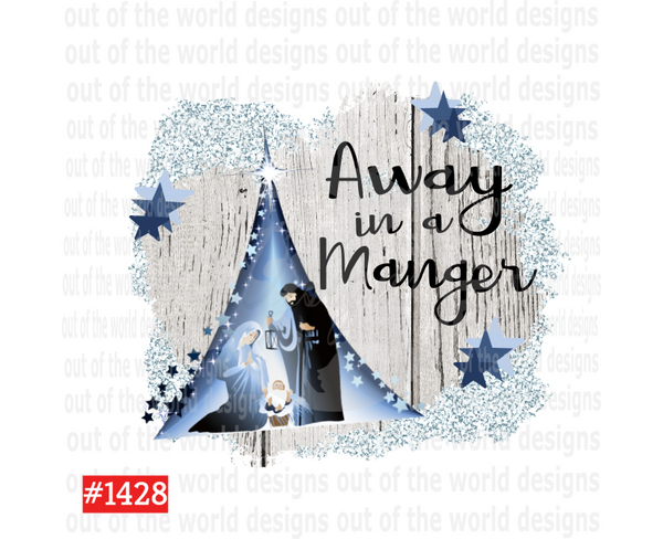 Sublimation print - Away in a manger #1428