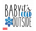 Sublimation print - Baby it's cold outside #1430