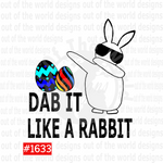 Sublimation print - Dab it like a Rabbit #1633