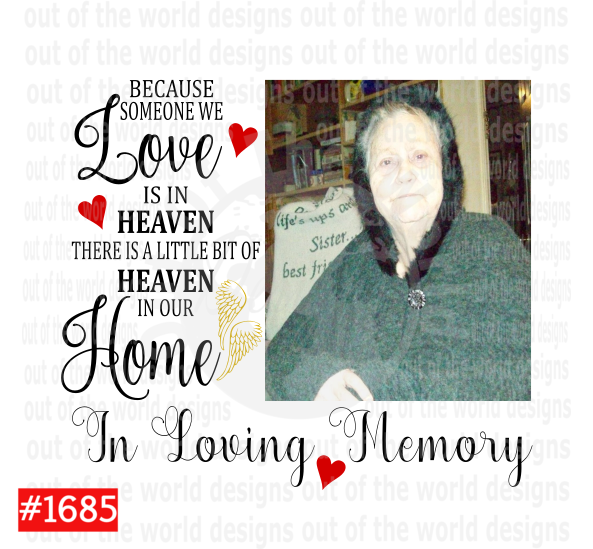 Sublimation print - In Loving Memory (your photo added) #1685
