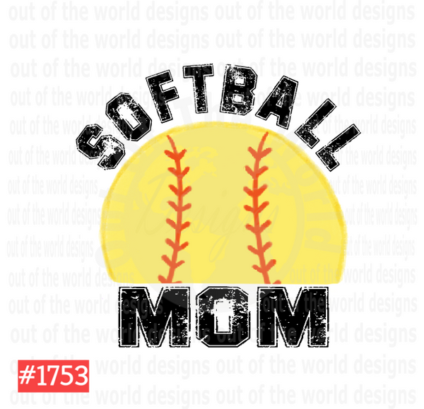 Sublimation print - Softball Mom #1753