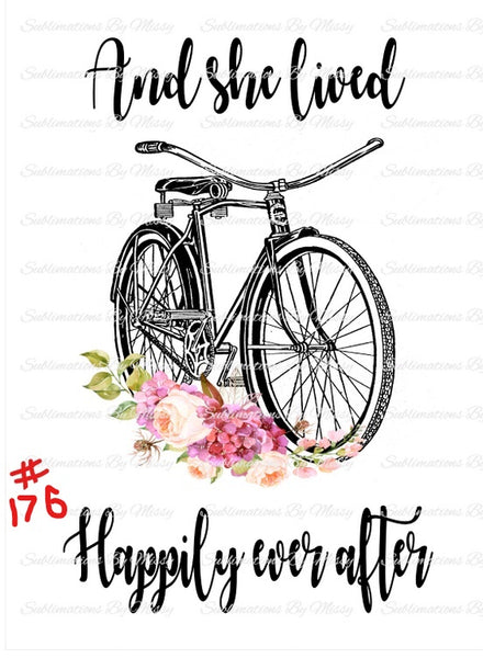 Sublimation print -  And she lives happily ever after bicycle