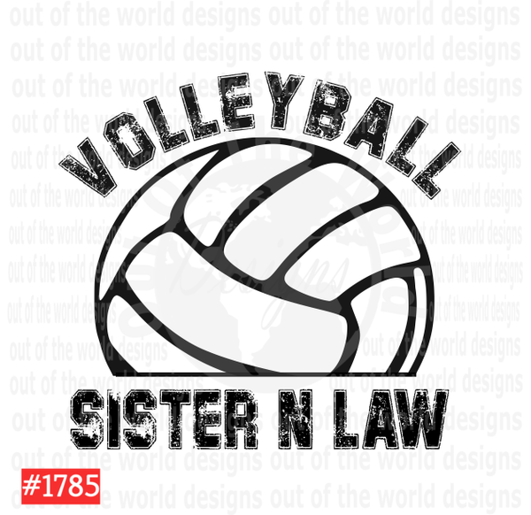 Sublimation print - Volleyball Sister N Law #1785