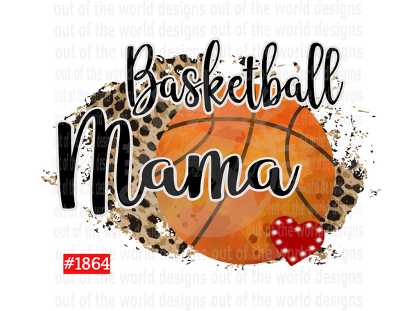 Sublimation print - Basketball Mama #1864