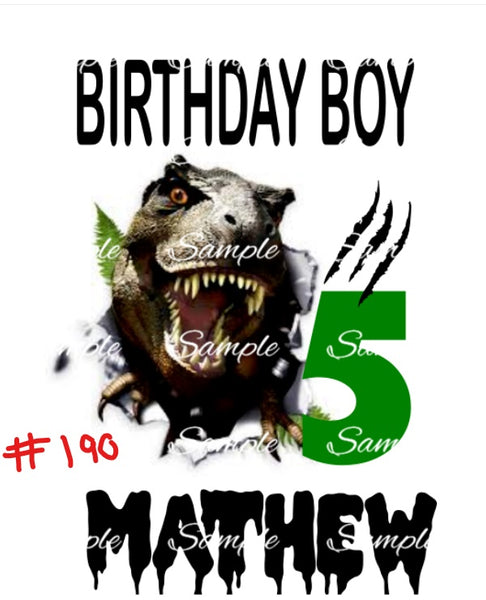 Sublimation print - Dinosaur Birthday  #190 (customised for you)