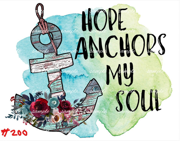 Sublimation print - Hope Anchors My Soul #200