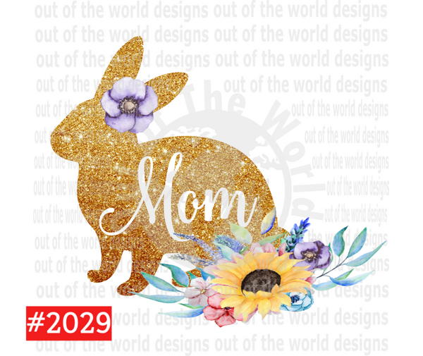 Sublimation print - Mom Glitter Bunny