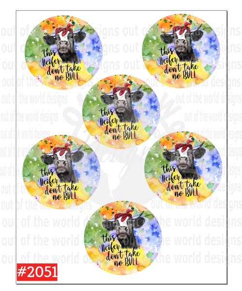 Sublimation print - This heifer don't take no bull car coaster sheet #2051