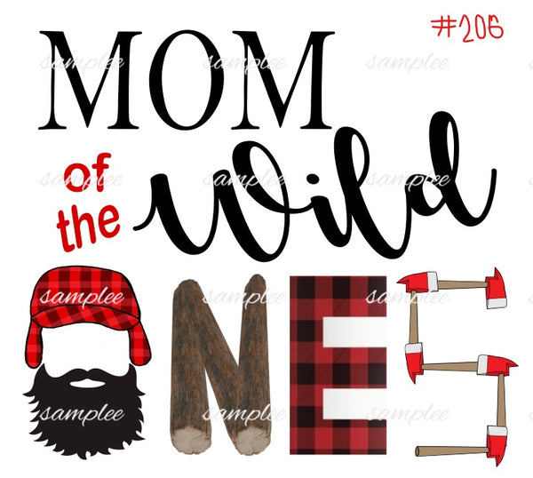 Sublimation print - Mom of the Wild One Lumberjack #206