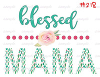 Sublimation print - Blessed Mama  #218
