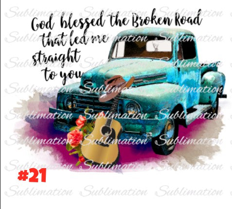 Sublimation print - God bless this broken road truck